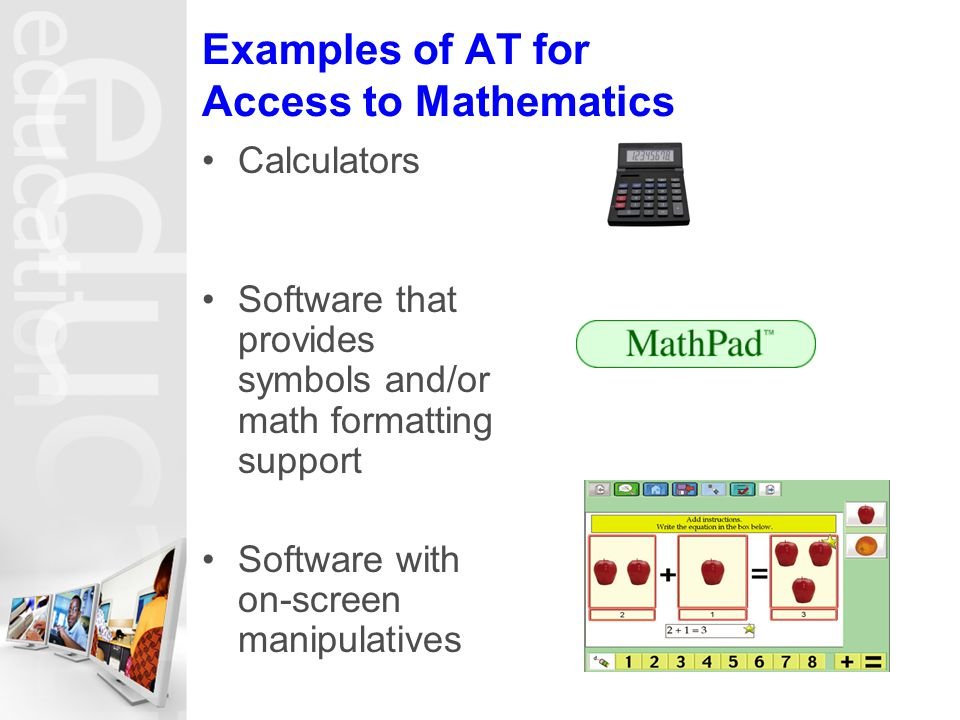 Examples of AT for Access to Mathematics