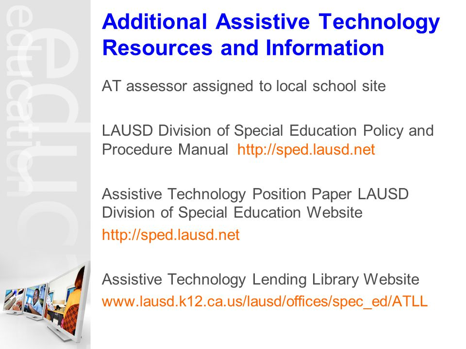 Additional Assistive Technology Resources and Information