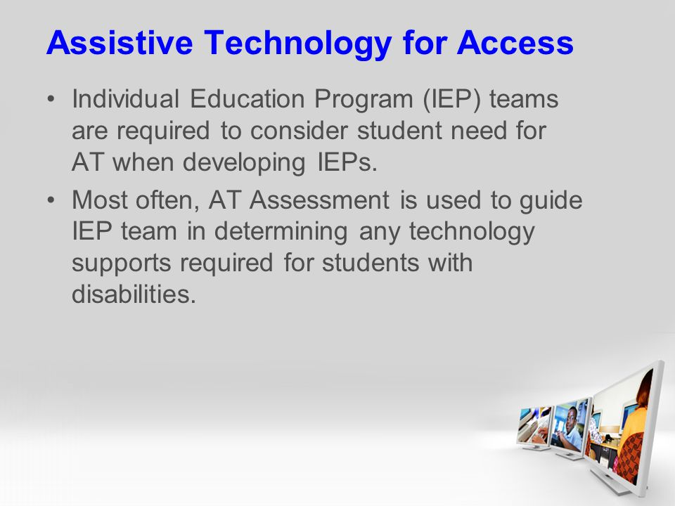 Assistive Technology for Access