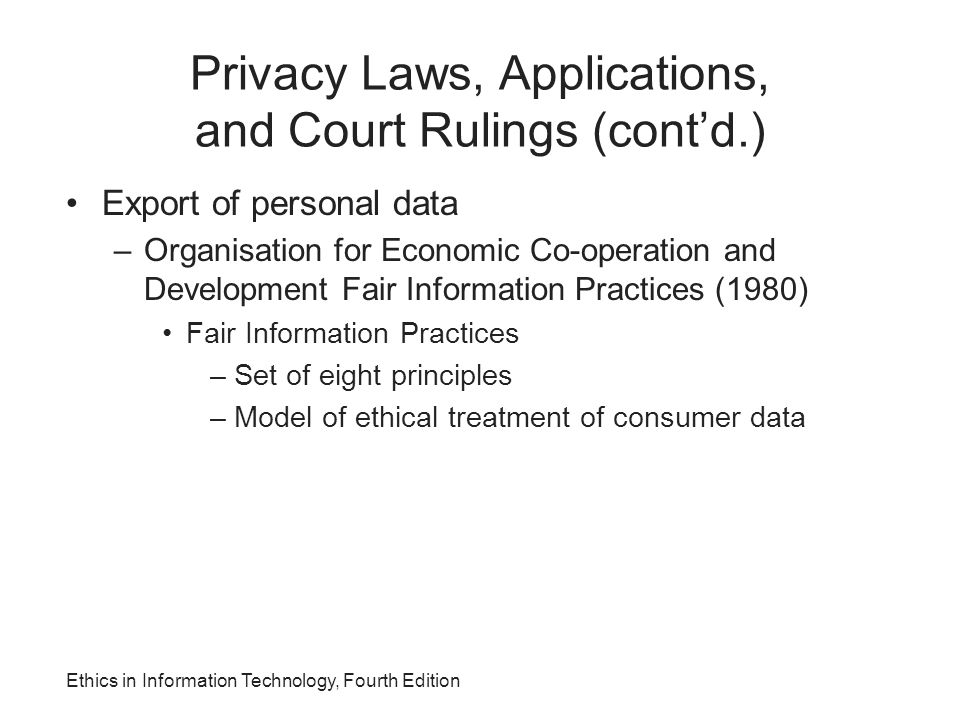 Privacy Laws, Applications, and Court Rulings (cont'd.)