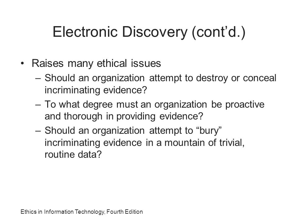 Electronic Discovery (cont'd.)