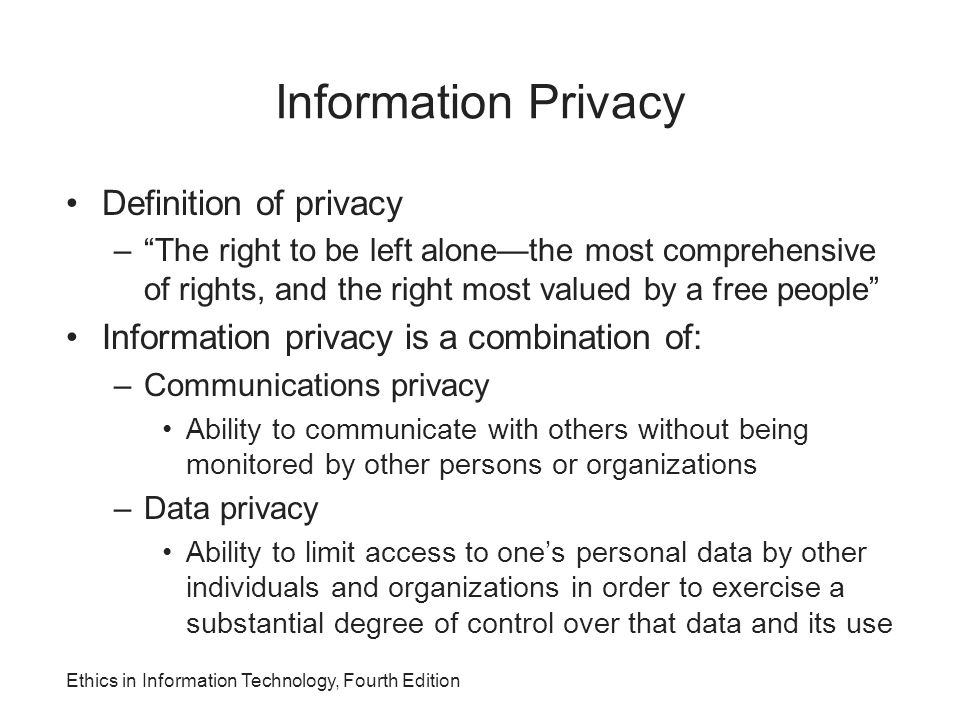Information Privacy Definition of privacy