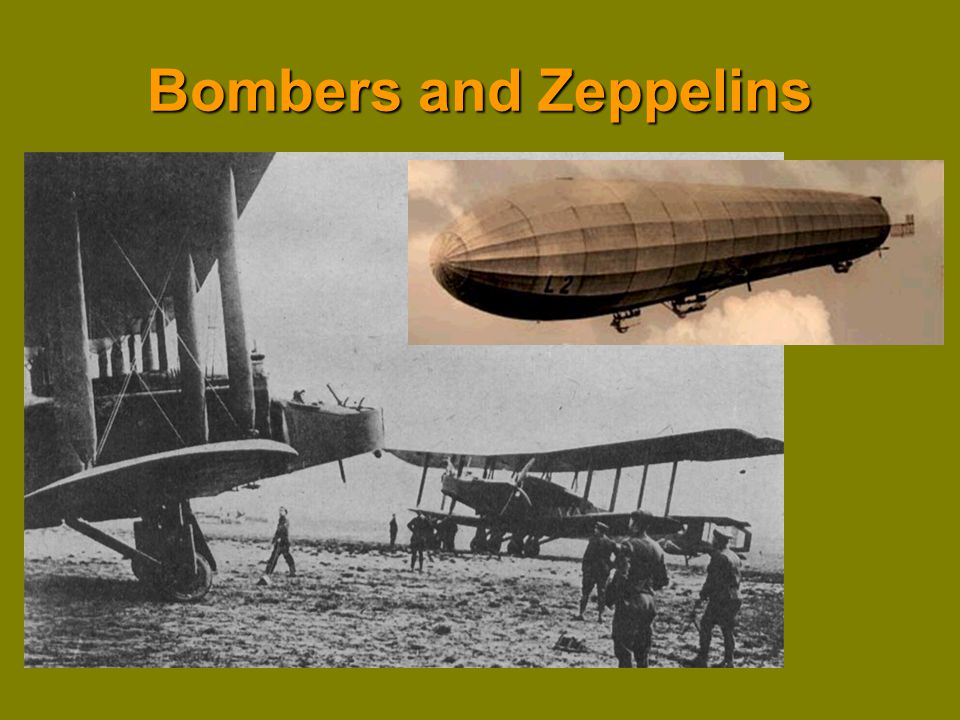 Bombers and Zeppelins