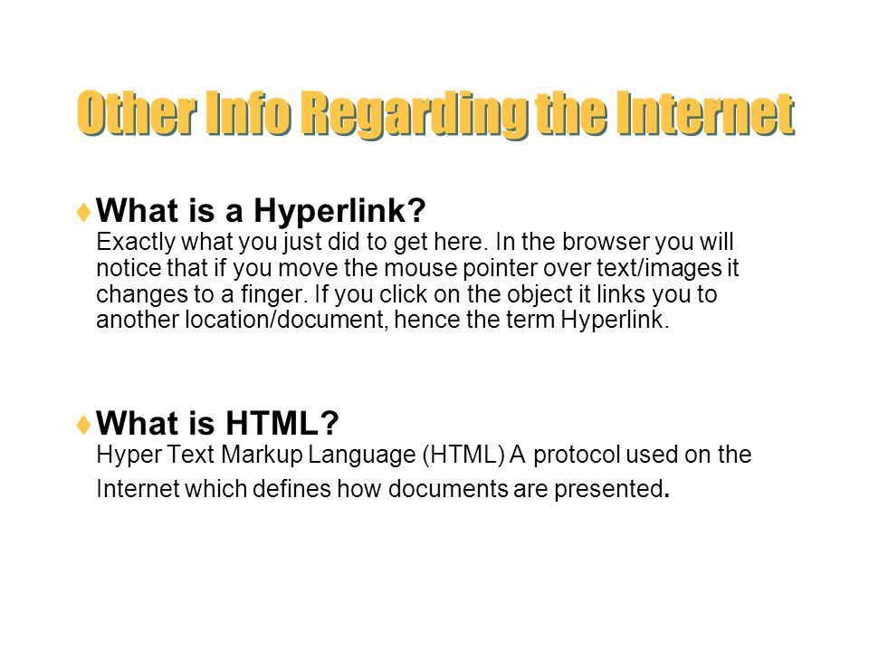 Other Info Regarding the Internet