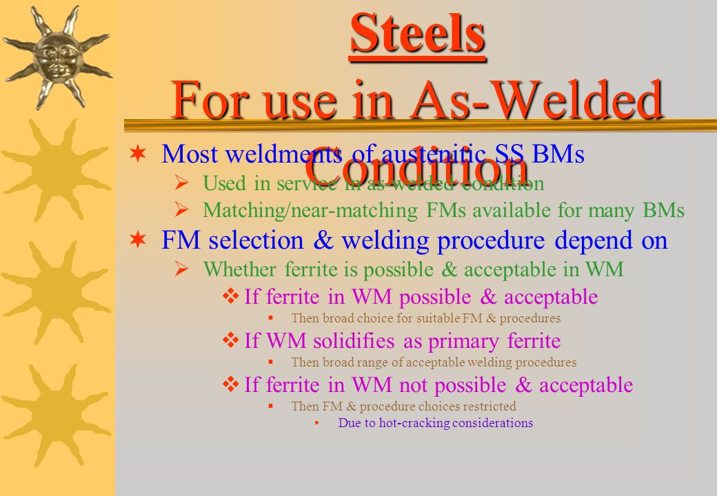 Austenitic Stainless Steels For use in As-Welded Condition