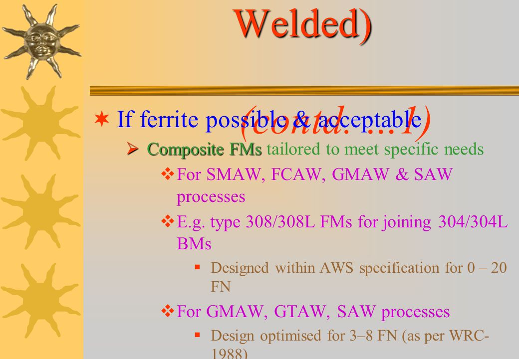Austenitic SS (As-Welded) (contd. …1)