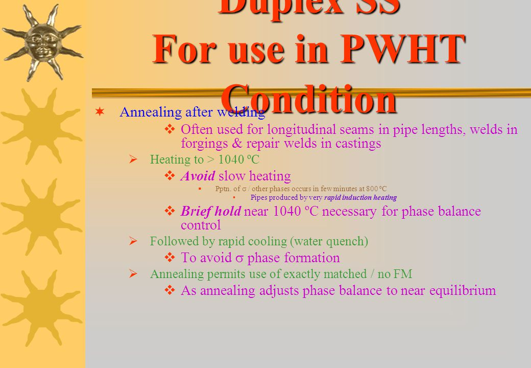 Duplex SS For use in PWHT Condition