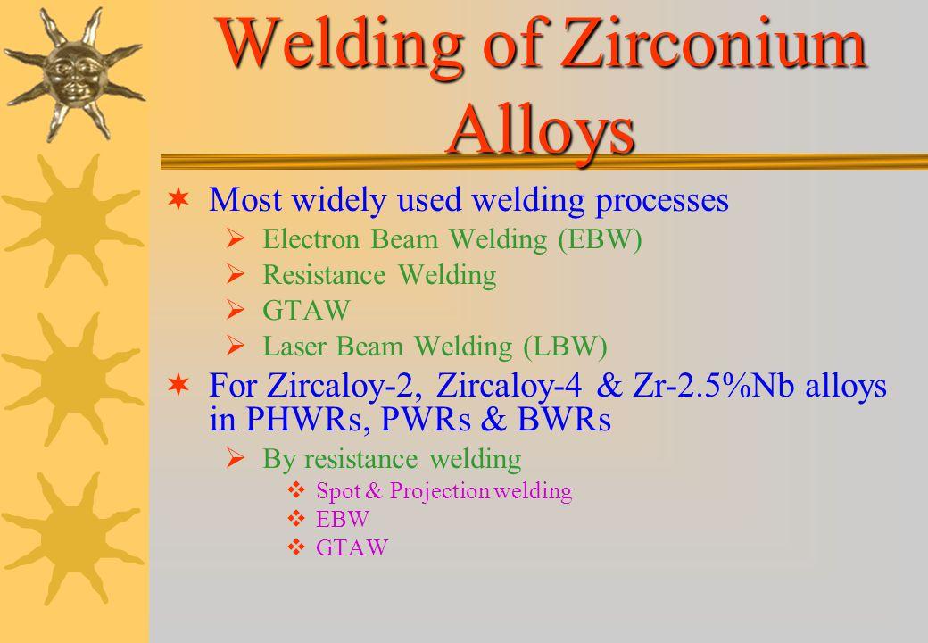 Welding of Zirconium Alloys