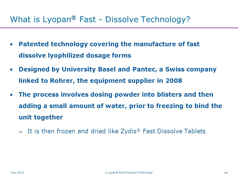 The Zydis® and Lyopan® Fast-Dissolve Technology Process