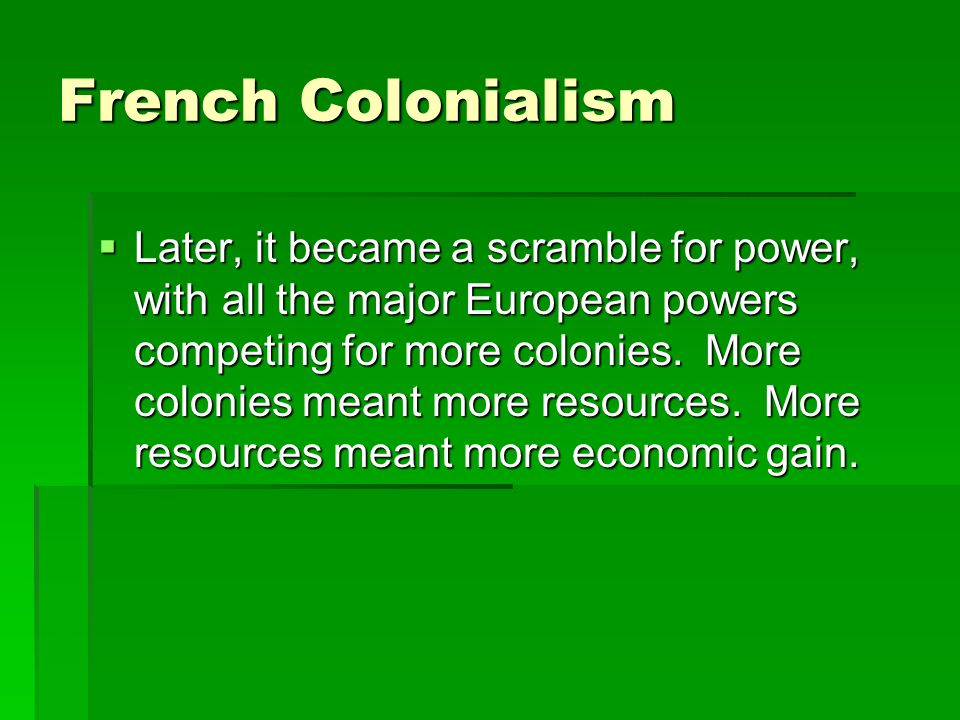 French Colonialism