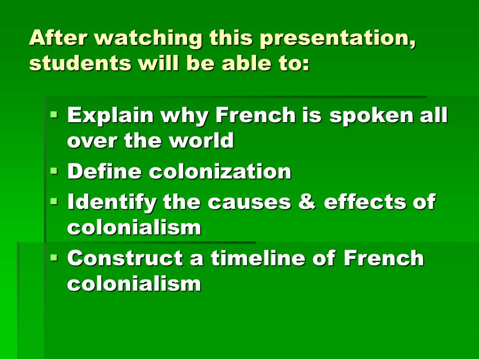 After watching this presentation, students will be able to: