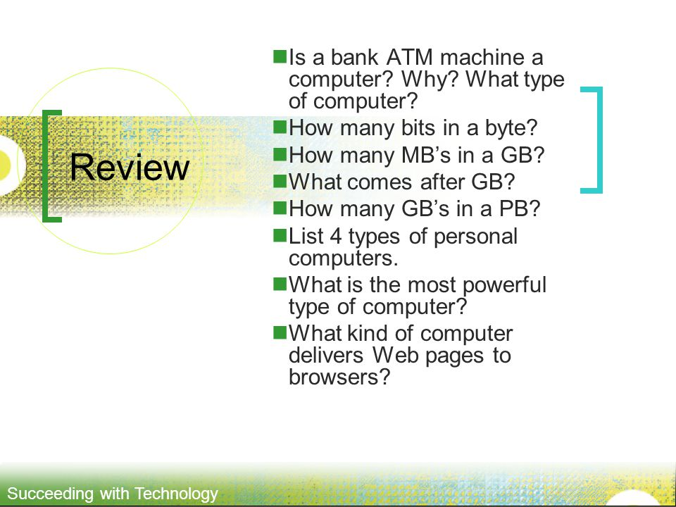 Review Is a bank ATM machine a computer Why What type of computer