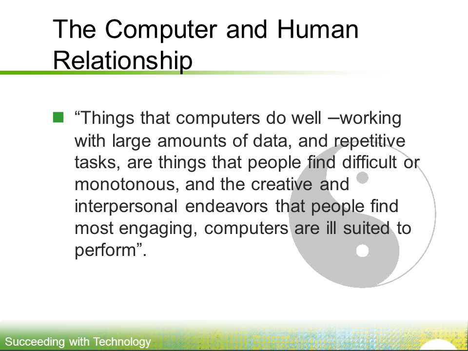 The Computer and Human Relationship