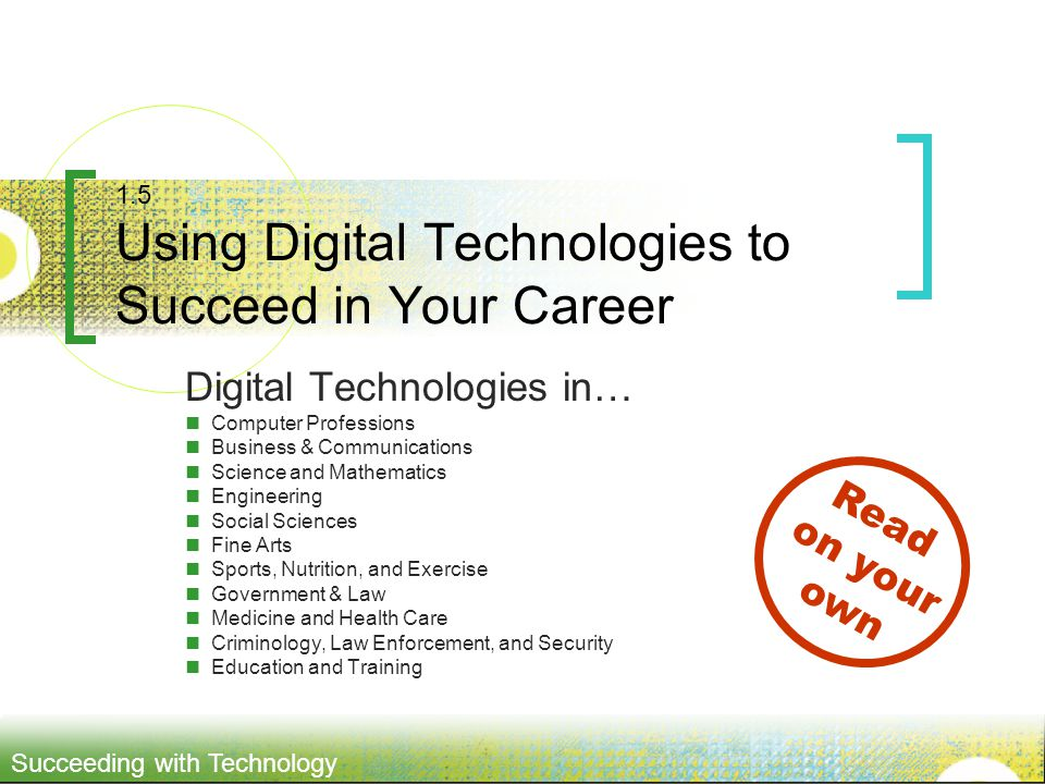 1.5 Using Digital Technologies to Succeed in Your Career