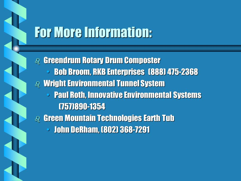 For More Information: Greendrum Rotary Drum Composter