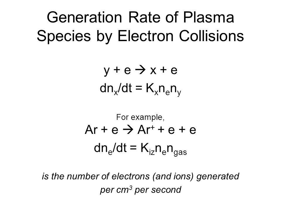 Generation Rate of Plasma Species by Electron Collisions