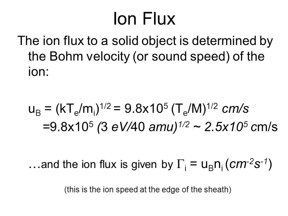 (this is the ion speed at the edge of the sheath)
