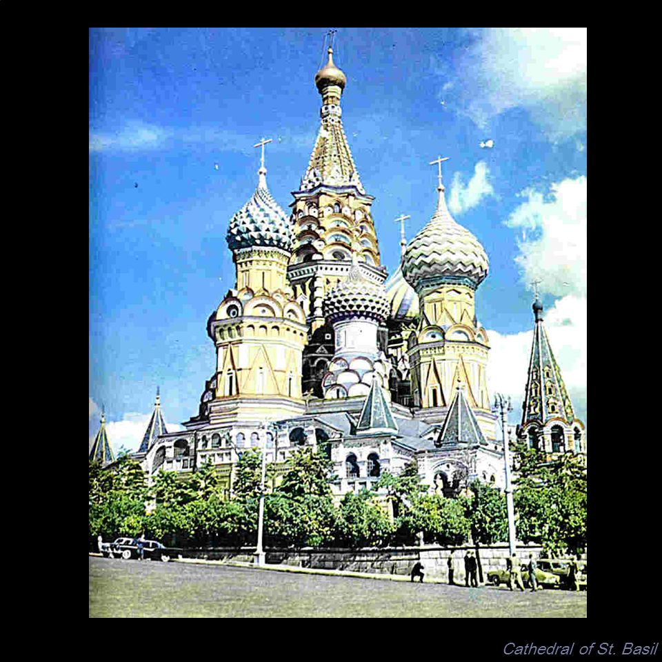 Cathedral of St. Basil UNIT: GOTHIC ART ARTIST: From Russia