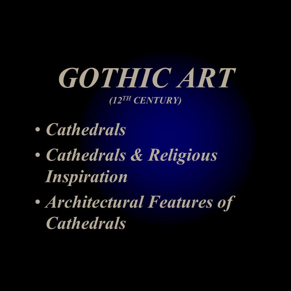 GOTHIC ART (12TH CENTURY)