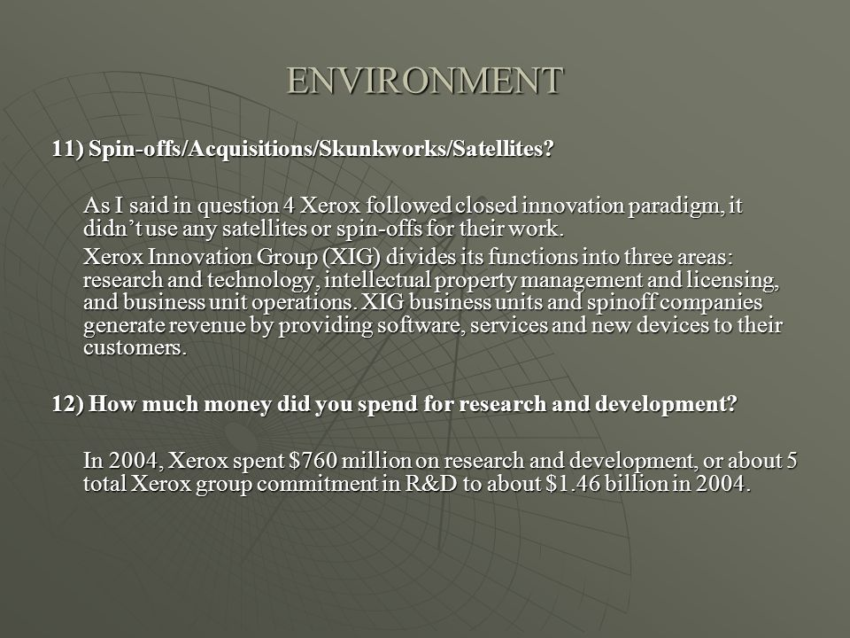 ENVIRONMENT 11) Spin-offs/Acquisitions/Skunkworks/Satellites