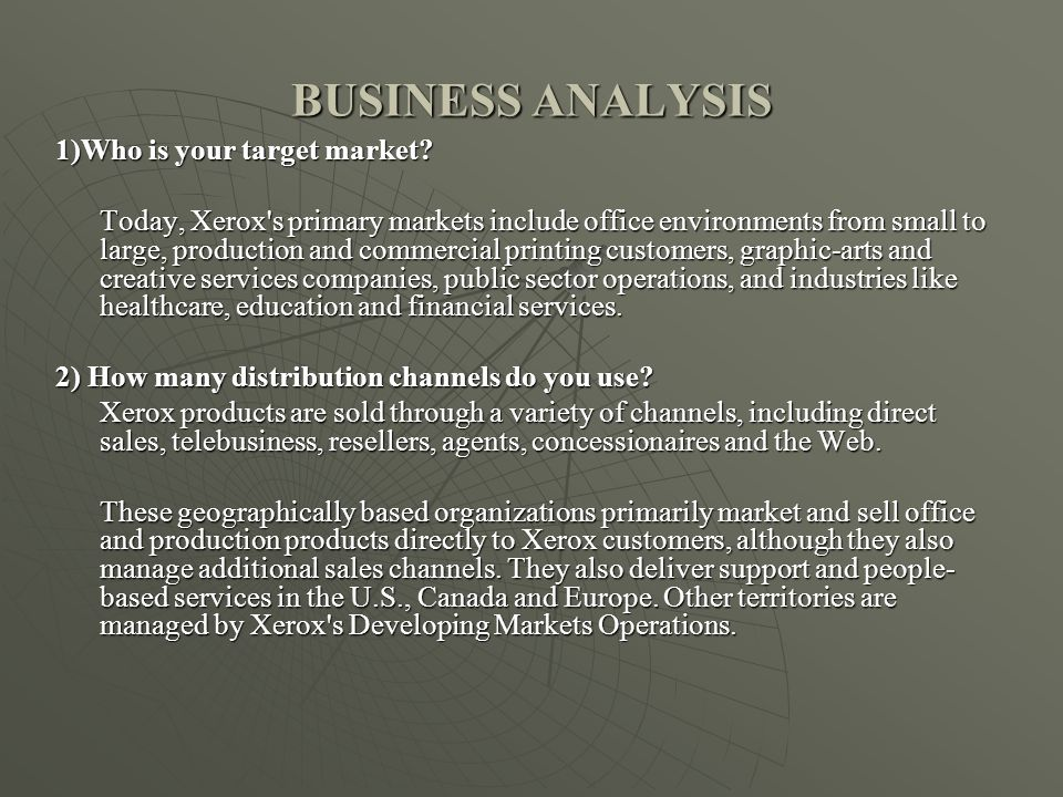 BUSINESS ANALYSIS 1)Who is your target market