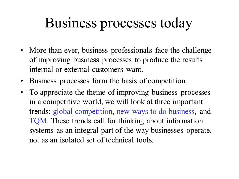Business processes today