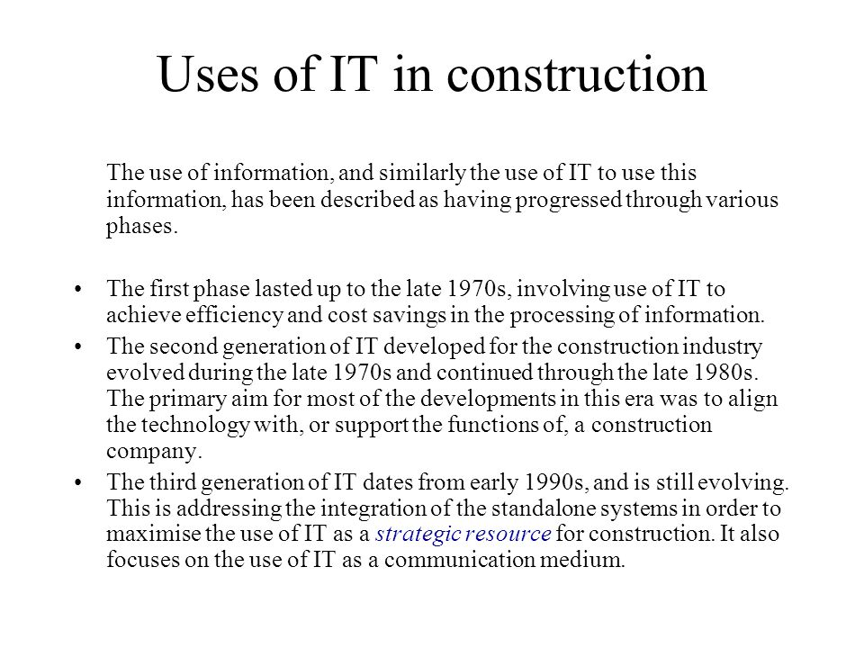 Uses of IT in construction