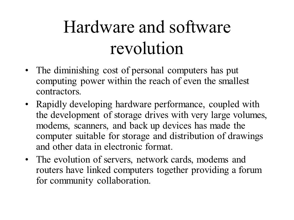 Hardware and software revolution