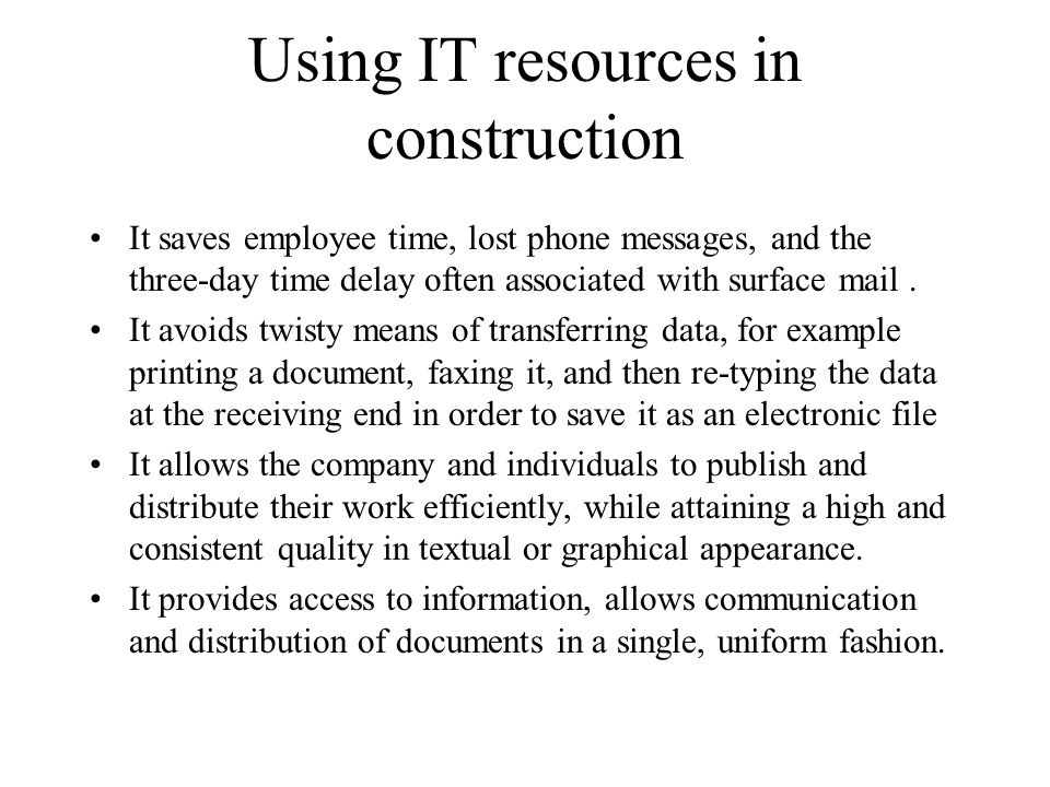 Using IT resources in construction