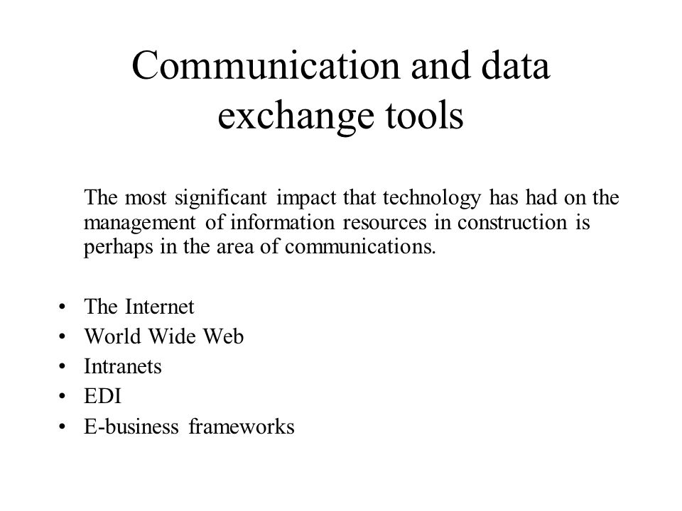 Communication and data exchange tools
