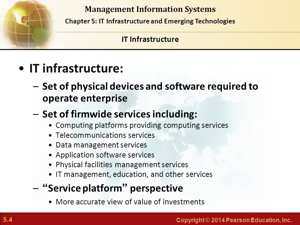 IT Infrastructure IT infrastructure: Set of physical devices and software required to operate enterprise.