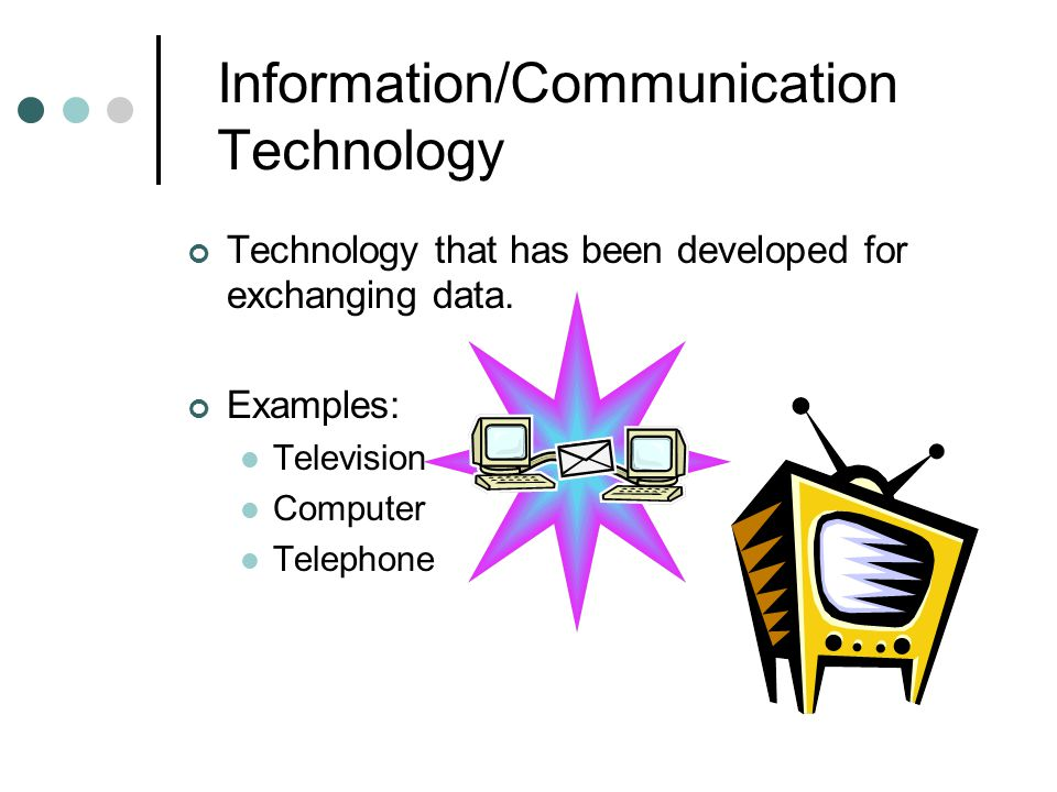 Information/Communication Technology