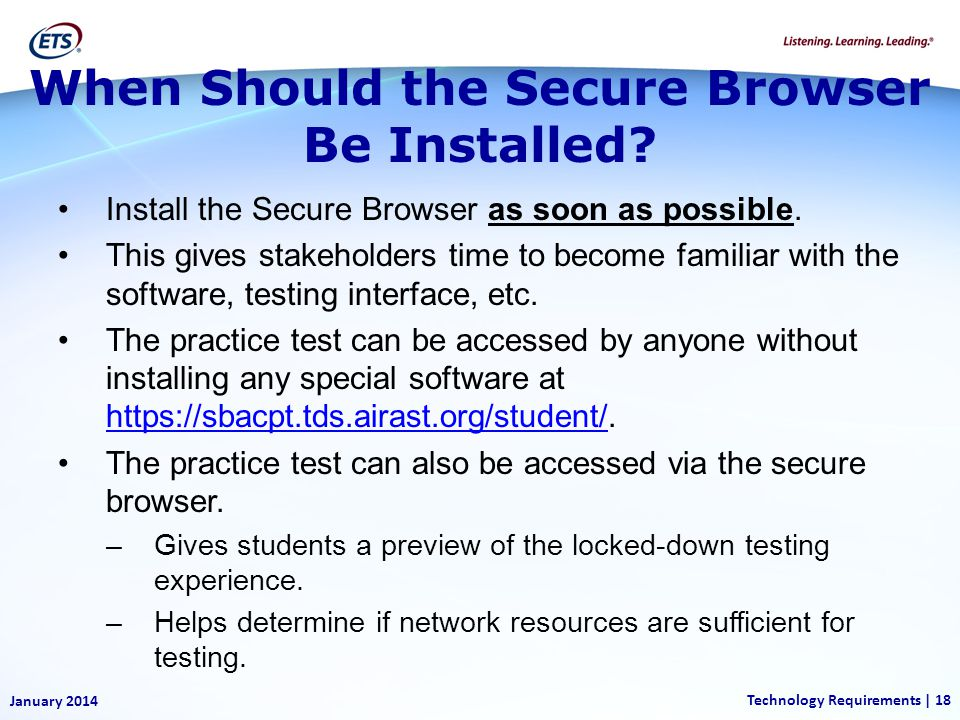 When Should the Secure Browser Be Installed