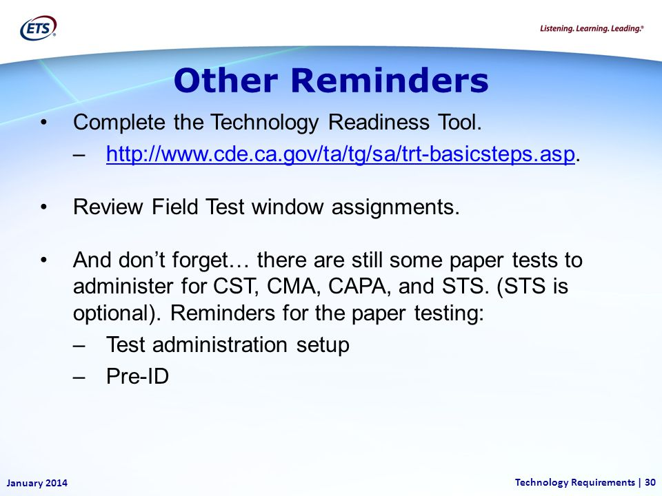 Other Reminders Complete the Technology Readiness Tool.