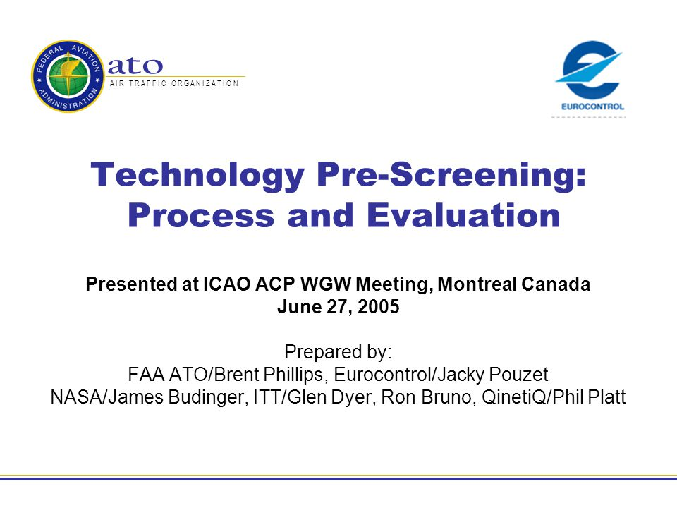 Technology Pre-Screening: Process and Evaluation