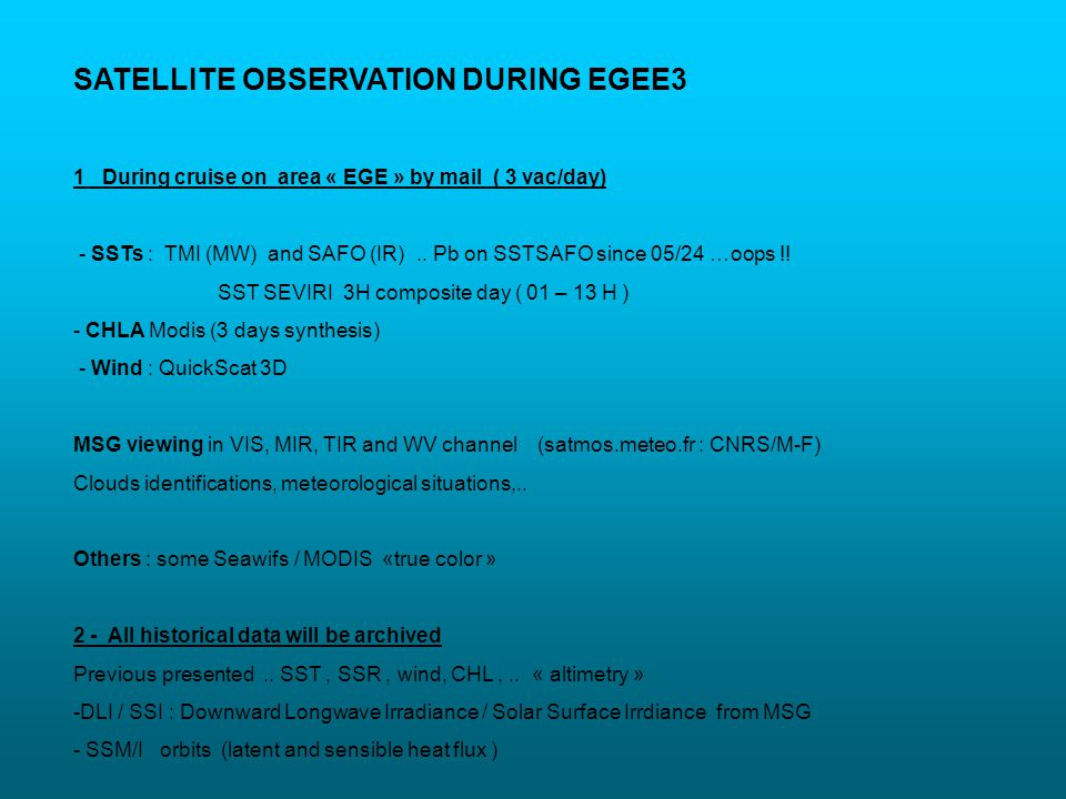 SATELLITE OBSERVATION DURING EGEE3