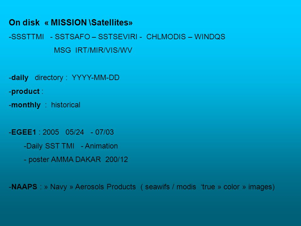 On disk « MISSION \Satellites»