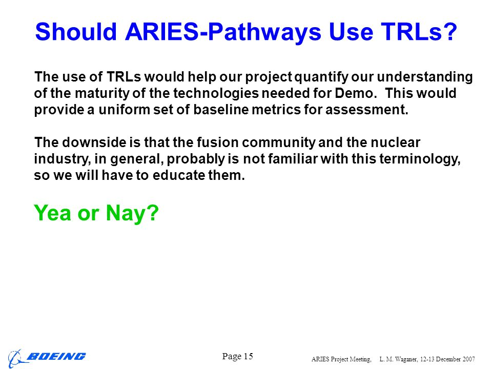 Should ARIES-Pathways Use TRLs