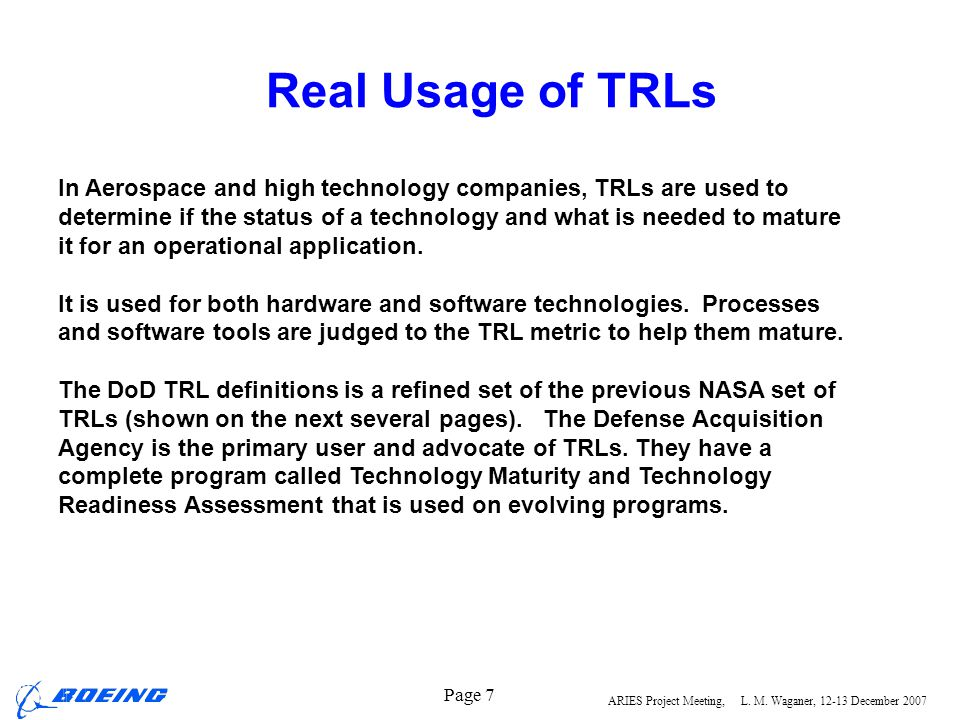 Real Usage of TRLs