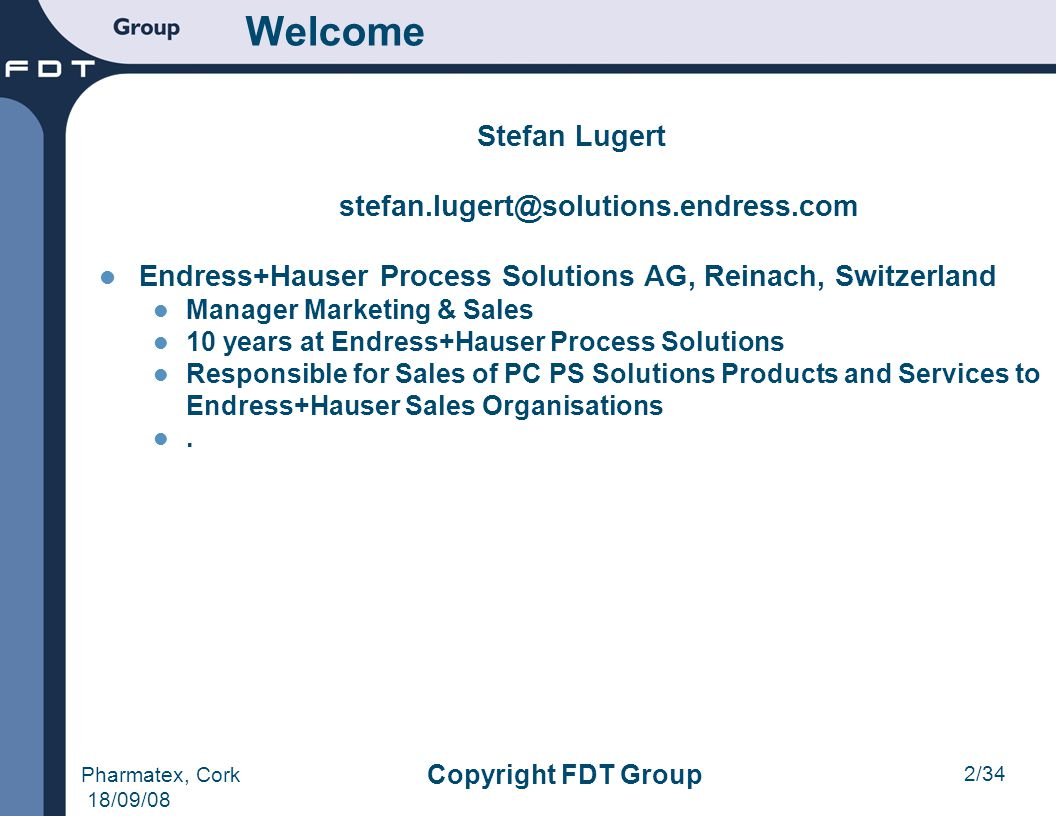 Welcome Stefan Lugert stefan.lugert@solutions.endress.com