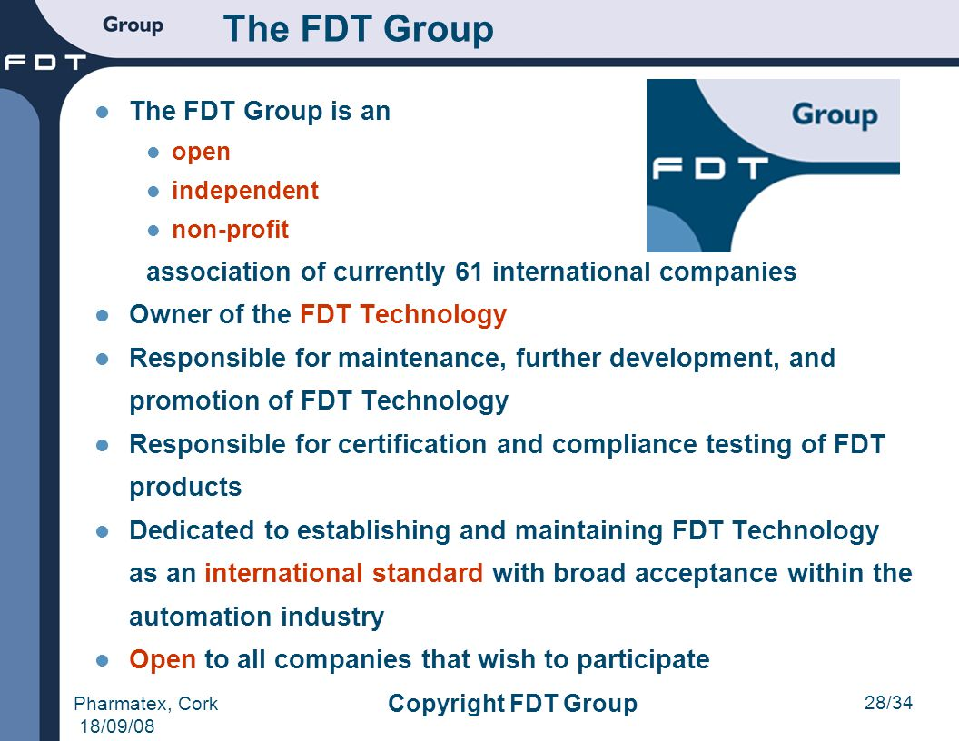 The FDT Group The FDT Group is an