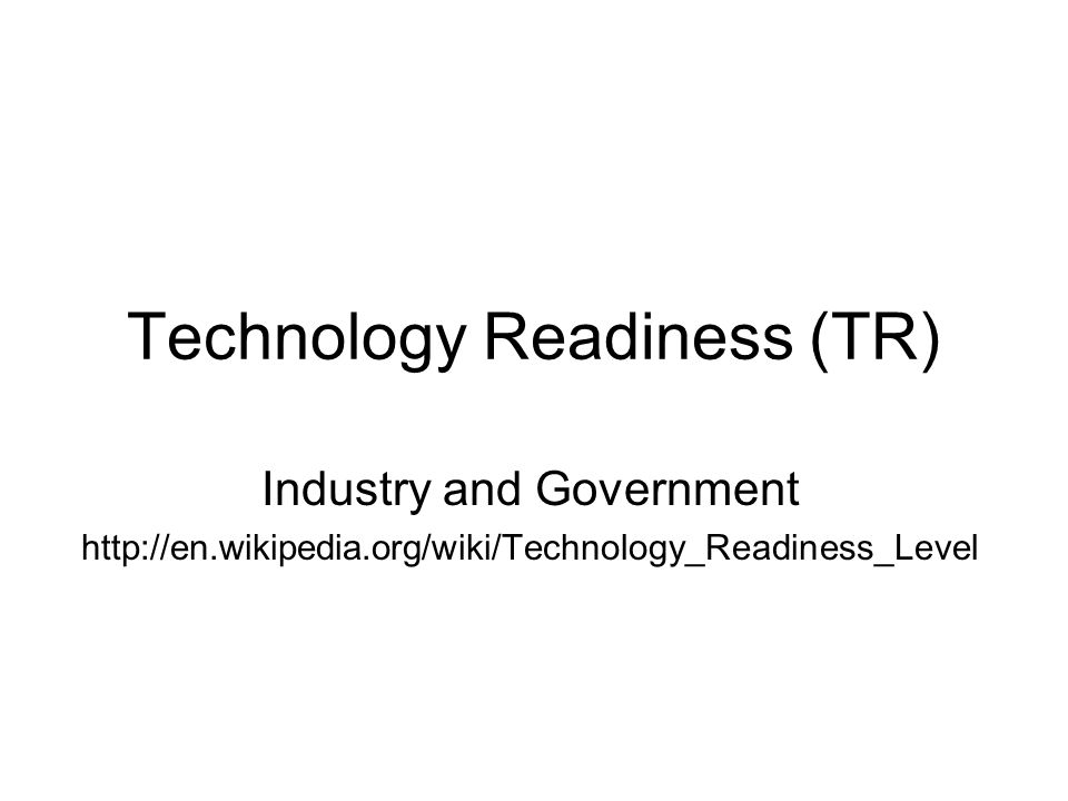 Technology Readiness (TR)
