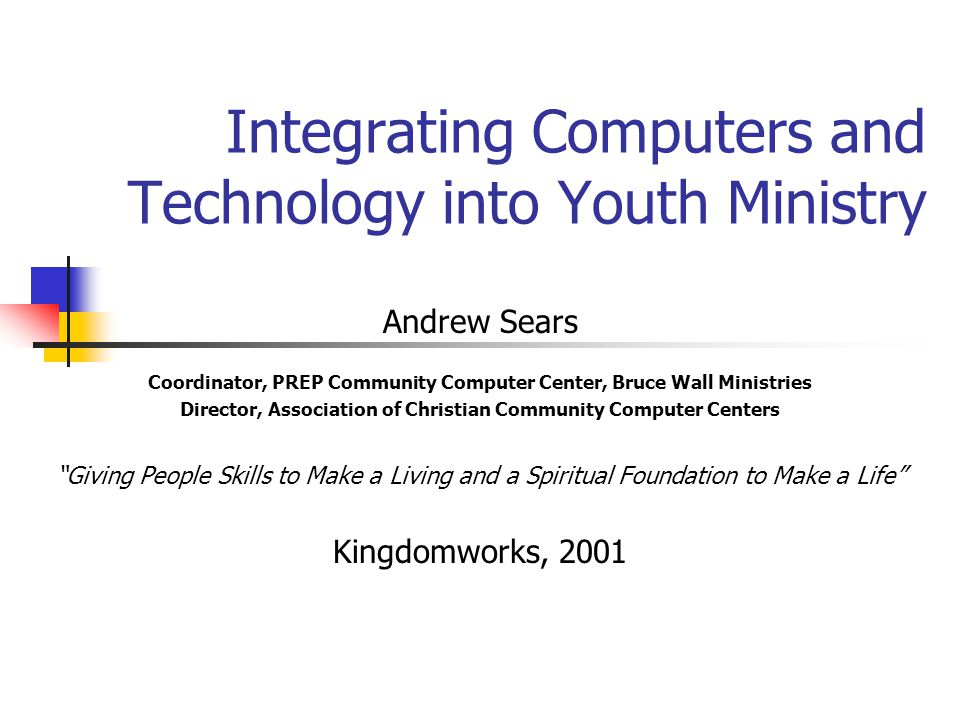 Integrating Computers and Technology into Youth Ministry