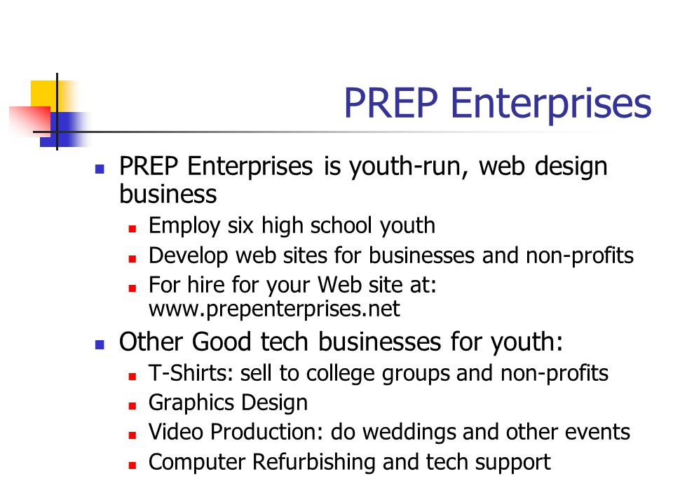 PREP Enterprises PREP Enterprises is youth-run, web design business
