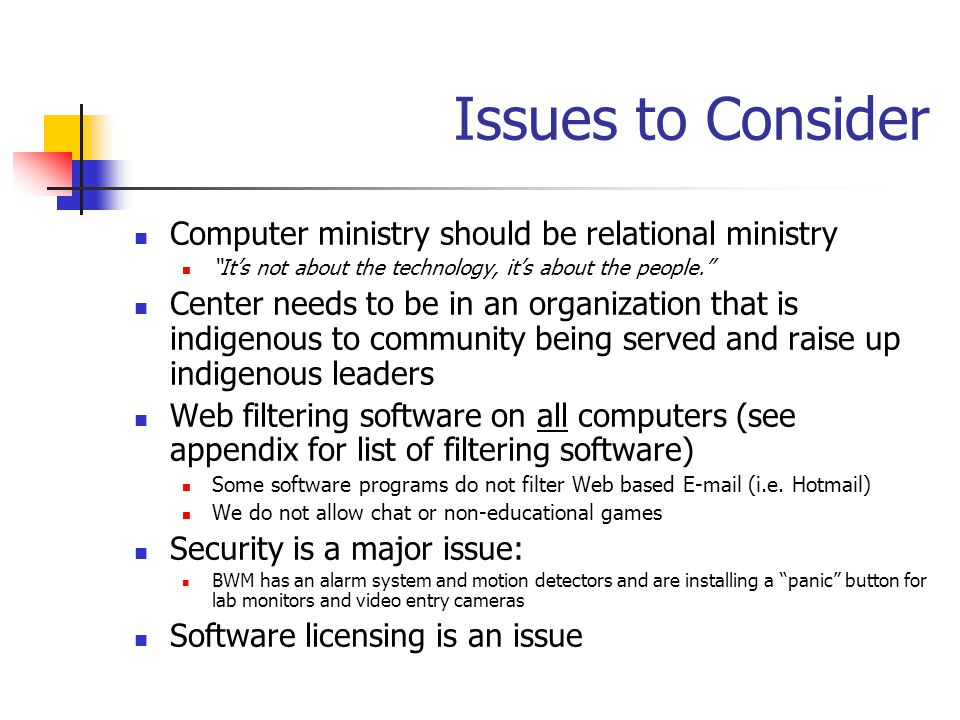 Issues to Consider Computer ministry should be relational ministry