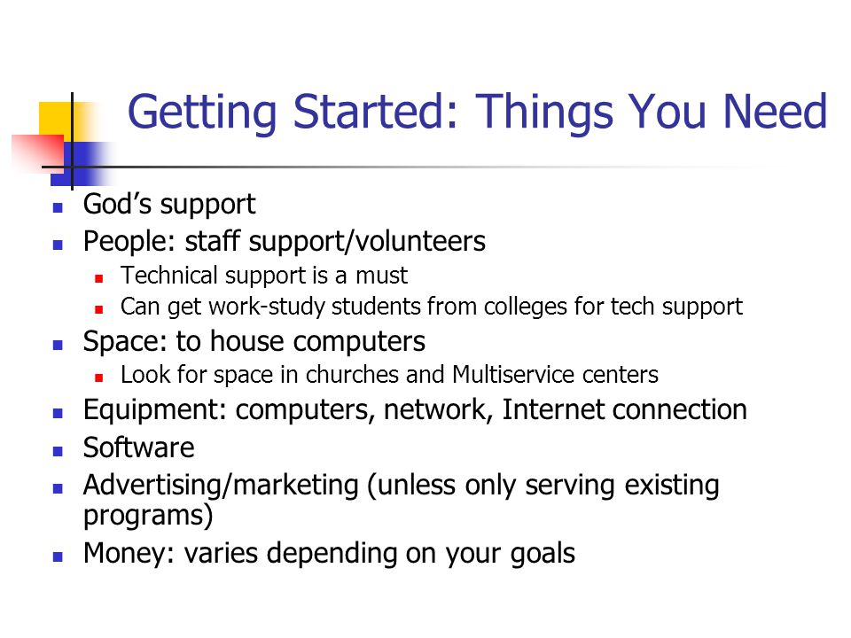 Getting Started: Things You Need