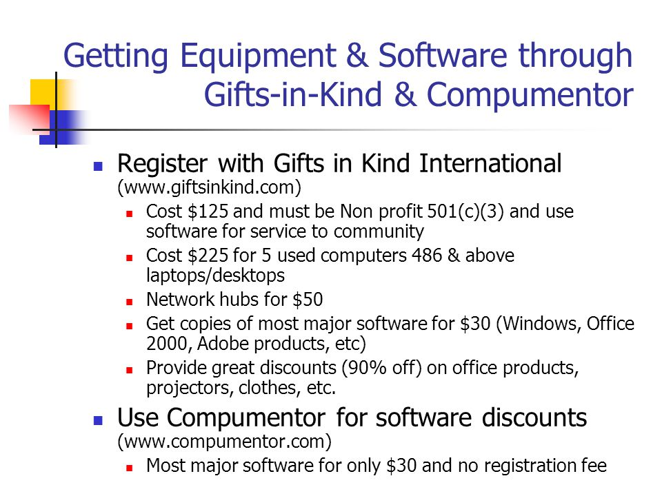Getting Equipment & Software through Gifts-in-Kind & Compumentor
