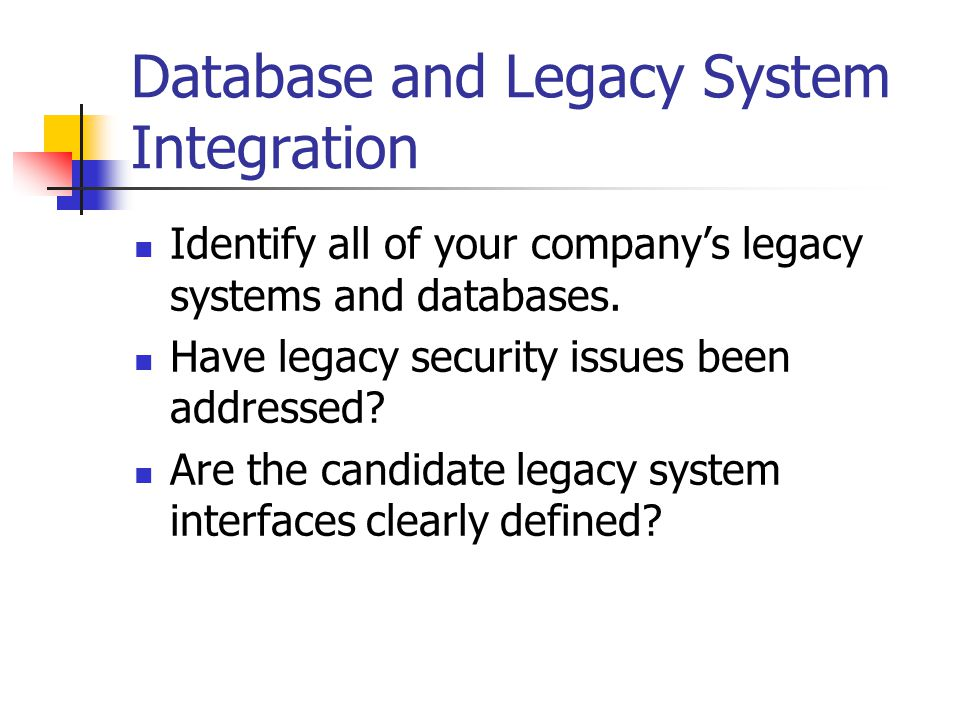 Database and Legacy System Integration