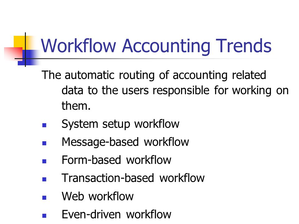Workflow Accounting Trends