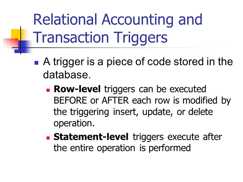 Relational Accounting and Transaction Triggers
